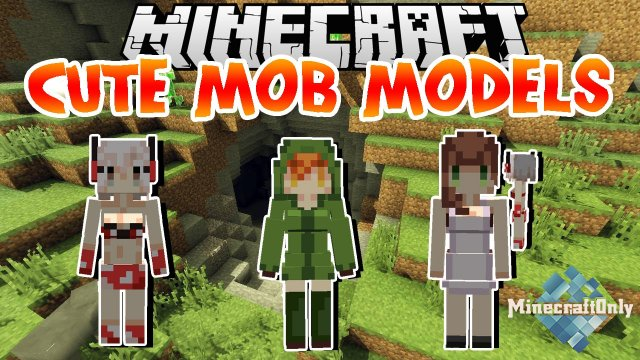 [Мод] Cute Mob Models [1.11.2]