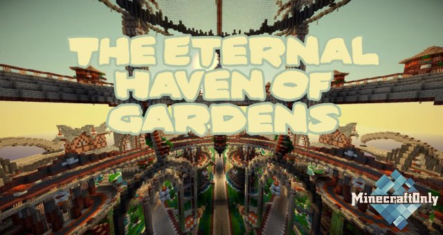 [Карта] The Eternal Haven of Gardens