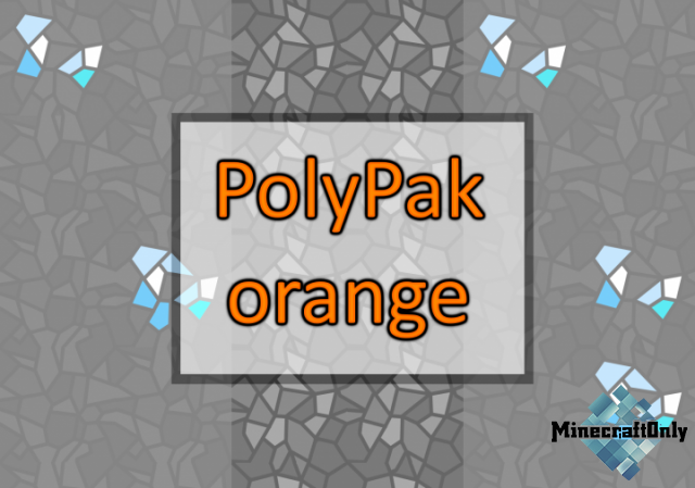 [1.12.1] [TEXTURE-PACK] PolyPak Orange.