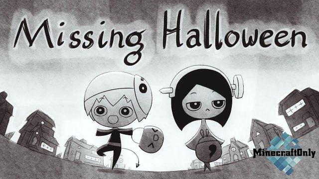 Missing Halloween - Самое время найти девочку!