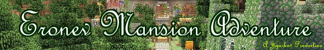 [1.8] Eronev Mansion Adventure