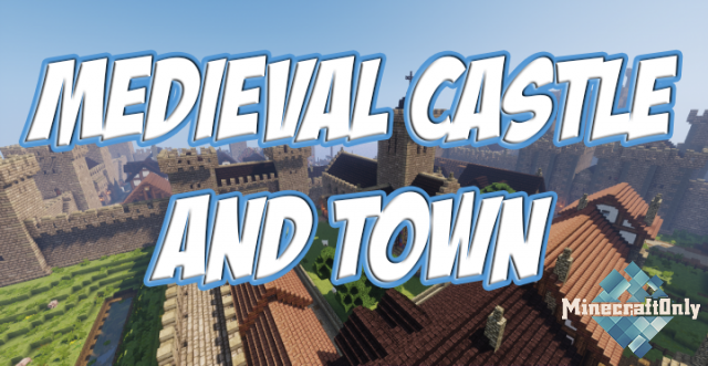 [1.12.2] Medieval Castle and Town