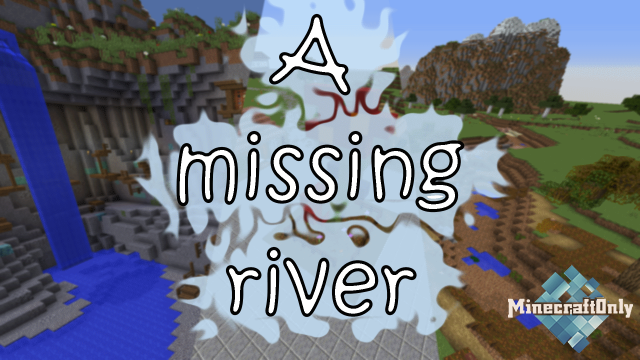 [1.14] A MISSING RIVER