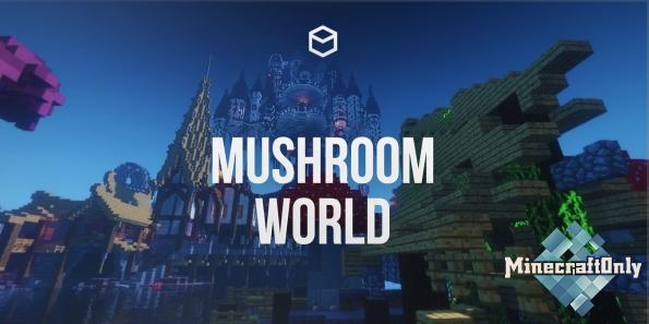 [1.11.2] Mushroom World