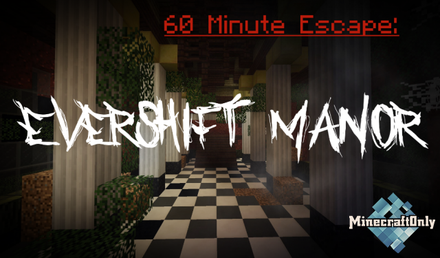 [1.12.2] 60 Minute Escape: Evershift Manor