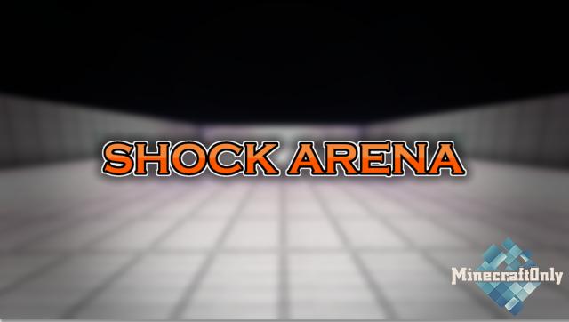 [1.14.3] Shock Arena
