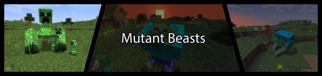 Mutant Beasts [1.14.4]