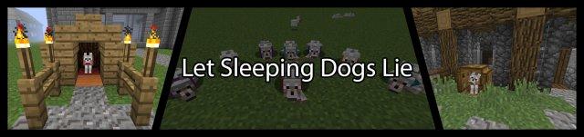 Let Sleeping Dogs Lie [1.14.4]