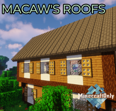 Macaw's Roofs [1.12.2]