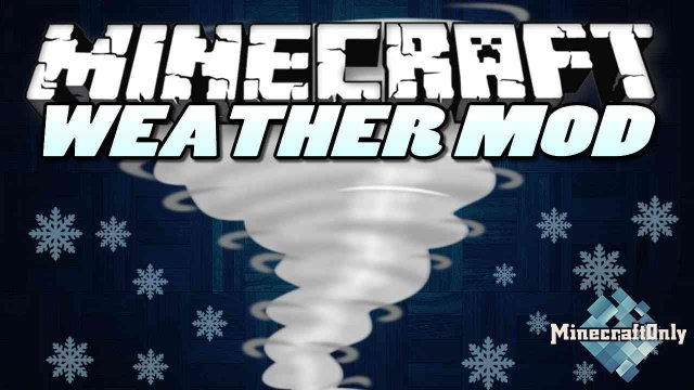 Weather, Storms & Tornadoes [1.12.2]