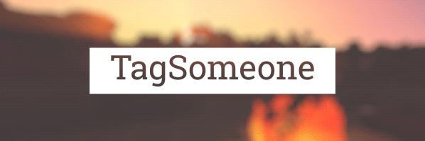 TagSomeone