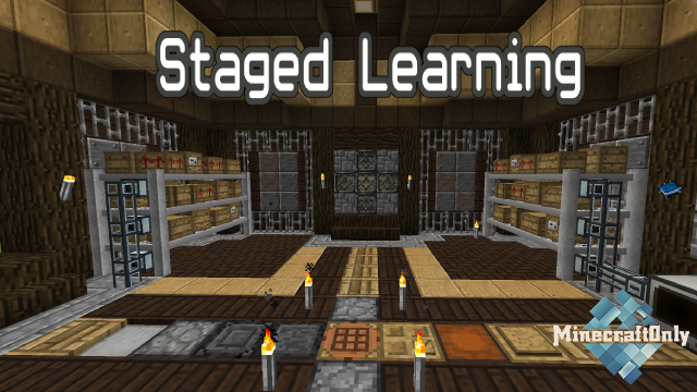 Staged Learning [1.12.2]