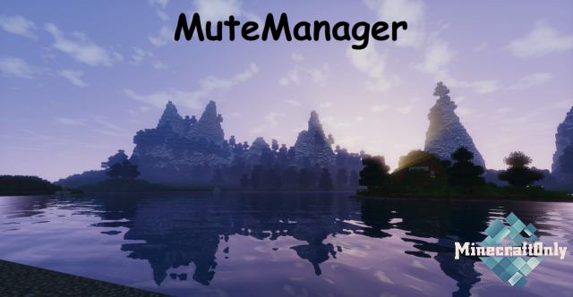 MuteManager