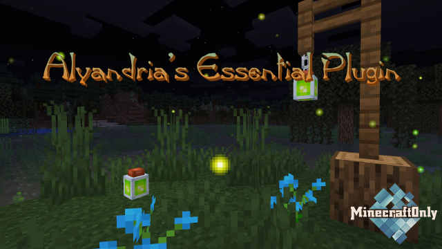 Alyandria's Essential Plugin [1.7]-[1.16.1]