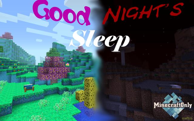 Good Night's Sleep [1.16.3] [1.15.2] [1.14.4] [1.12.2]