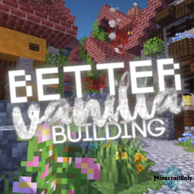 BetterVanillaBuilding