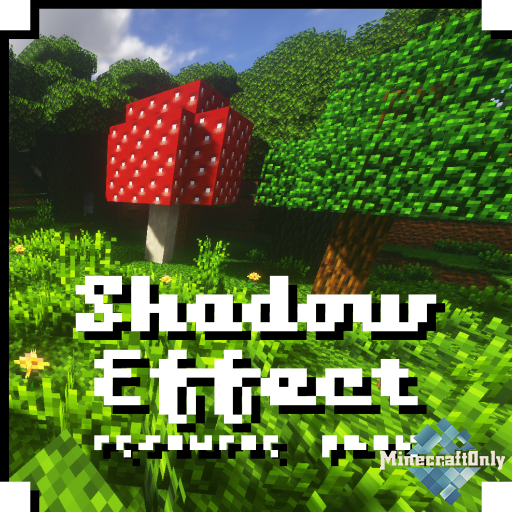 Shadow Effect - Resource Pack [1.15.2]