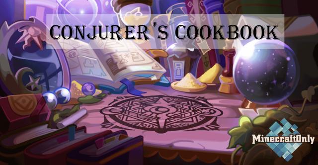 Conjurer's Cookbook [1.16.4]
