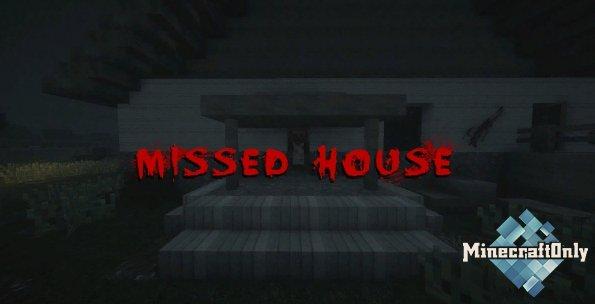 Хоррор карта - Missed House