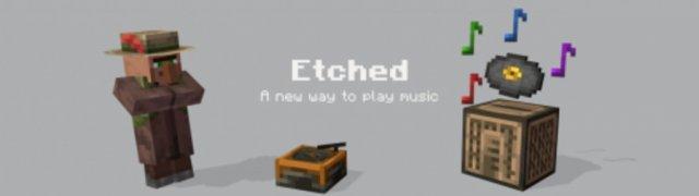 Etched - музыкальный мод [1.16.5]